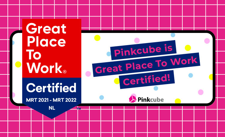 Pinkcube is Great Place To Work Certified!