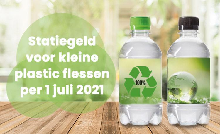 Let op: voor kleine plastic flessen betaal je per 1 juli 2021 statiegeld